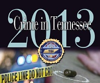 TBI Releases Crime Data for State of Tennessee | crime report, crime data,Murfreesboro news, Tennessee crime report, TBI Crime report, Crime survey, TN Crime Report, TN Crime, TN Crime Statistics, Crime Statistics