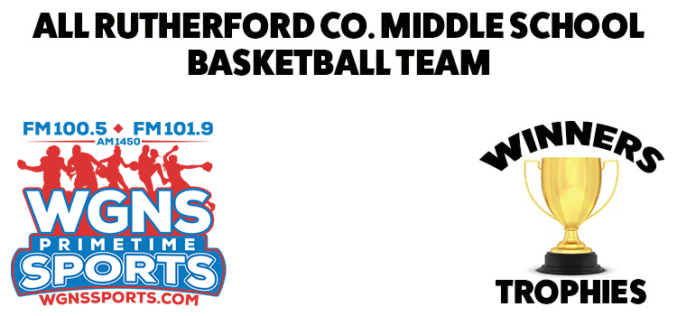 2018-2019 All Rutherford County Middle School Basketball Team Announced