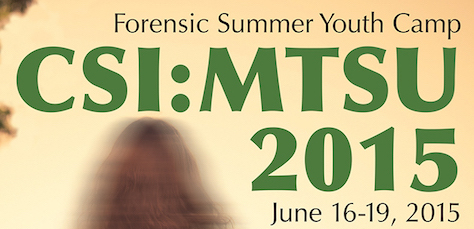 CSI:MTSU 2015 summer camp still has spots open for young scientists
