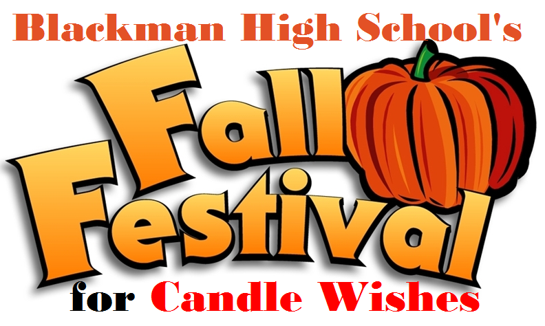 Fall Fest for Candle Wishes At Blackman High Nov. 5th