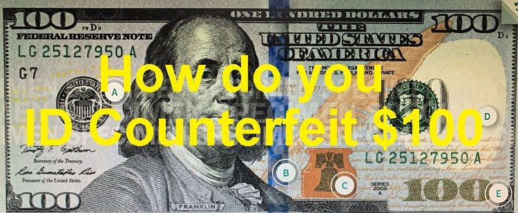 Counterfeit $100 Bills Again Being Circulated