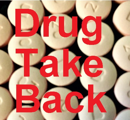 Drug TAKE BACK Is This Saturday