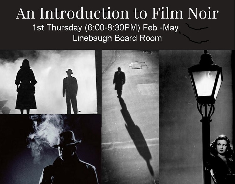 Film Noir at Linebaugh Library