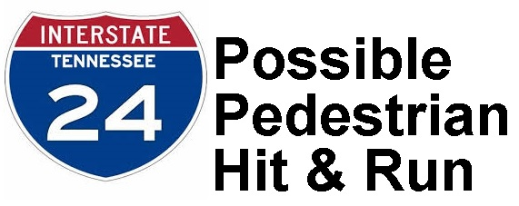 THP: Deceased Woman On I-24 May Be Hit & Run