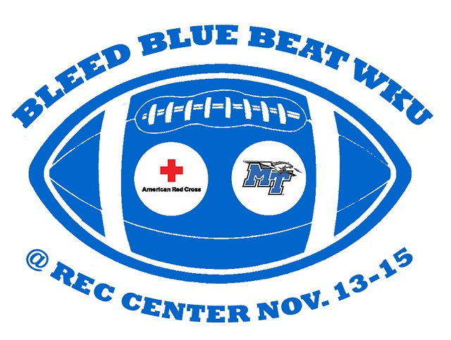 BLEED BLUE FOR MTSU Nov. 13-15; 10AM-6PM