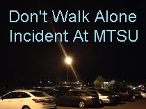 Incident To Female Student Tuesday Night At MTSU