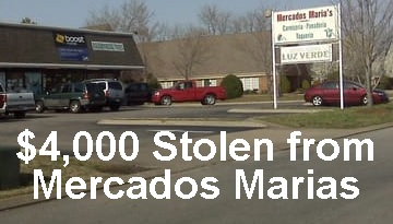 Mercados Marias Grocery--$4,000 Reported Stolen