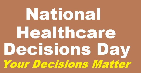 Make Your Medical Decisions BEFORE Needs!