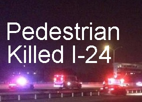 Murfreesboro Man Killed Saturday Morning Crossing I-24