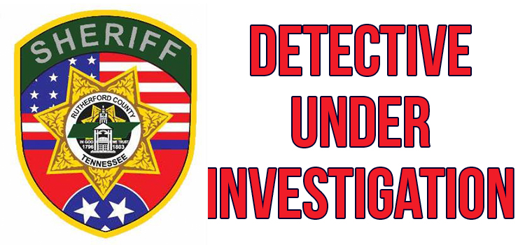 RCSO Detective Fired