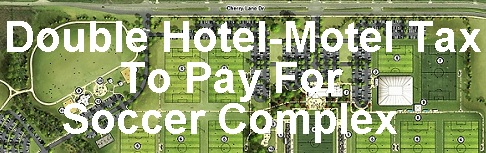 1st Reading, City Council Doubles Hotel/Motel Tax To Pay For Soccer Complex