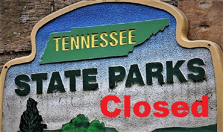 Tennessee to CLOSE State Parks