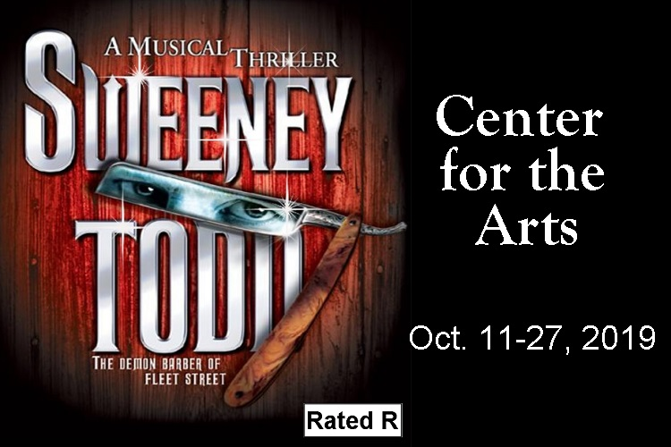 Sweeney Todd at 7:30PM this coming Friday