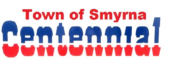 Smyrna's Centennial Celebration Starts Next Friday