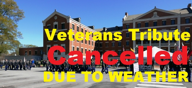 Veterans Tribute at VA Hospital CANCELLED!